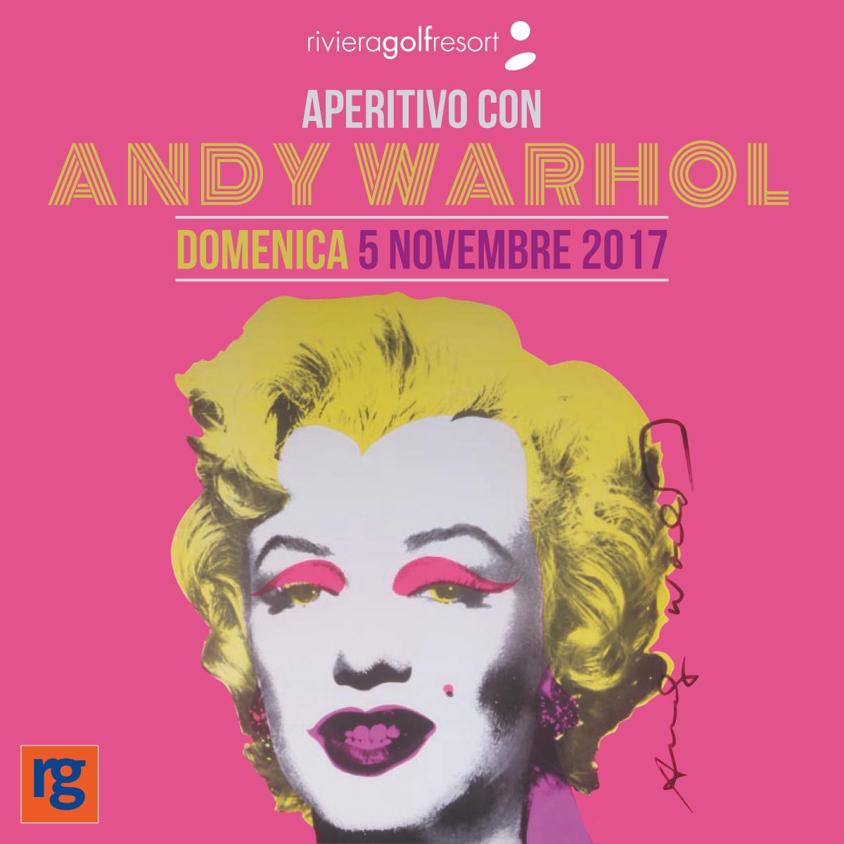 Aperitivo con Andy Warhol